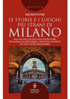 Le storie e i luoghi più strani di Milano