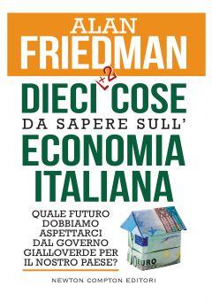 Dieci cose da sapere sull'economia italiana (edizione aggiornata)