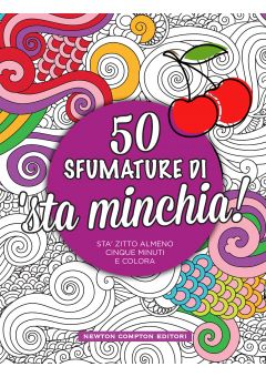 50 sfumature di 'sta minchia!