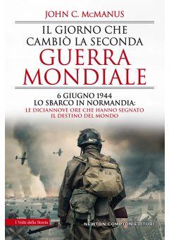 Il giorno che cambiò la seconda guerra mondiale
