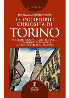 Le incredibili curiosità di Torino