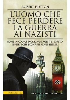 L'uomo che fece perdere la guerra ai nazisti