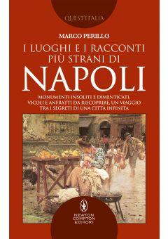 I luoghi e i racconti più strani di Napoli