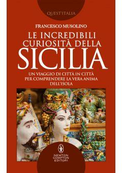 Le incredibili curiosità della Sicilia