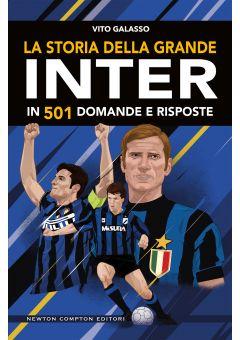 La storia della grande Inter in 501 domande e risposte