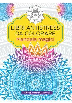 Libri antistress da colorare. Mandala Magici