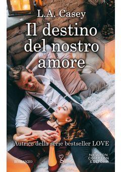 Il destino del nostro amore