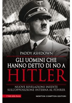 Gli uomini che hanno detto di no a Hitler