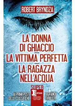 La donna di ghiaccio - La vittima perfetta - La ragazza nell'acqua