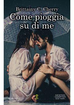 Come pioggia su di me