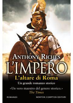 L'impero. L'altare di Roma