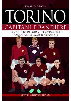 Torino. Capitani e bandiere