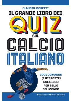 Il grande libro dei quiz sul calcio italiano