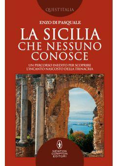 La Sicilia che nessuno conosce