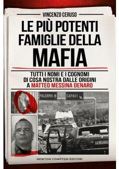 Le più potenti famiglie della mafia
