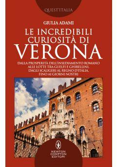 Le incredibili curiosità di Verona