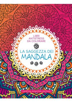 Libri antistress da colorare. La saggezza dei mandala