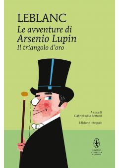 Le avventure di Arsenio Lupin. Il triangolo d'oro