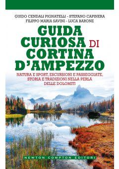 Guida curiosa di Cortina D'Ampezzo
