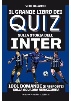 Il grande libro dei quiz sulla storia dell'Inter