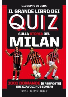 Il grande libro dei quiz sulla storia del Milan