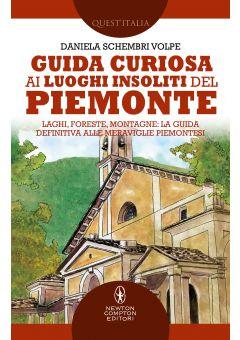 Guida curiosa ai luoghi insoliti del Piemonte