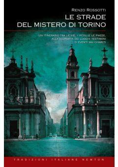 Le strade del mistero di Torino