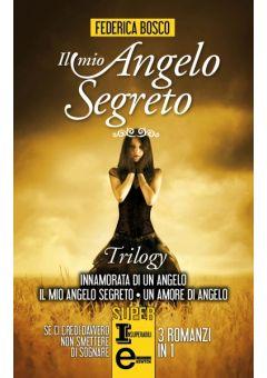 Il mio angelo segreto Series
