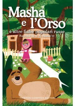 Masha e l'Orso e altre fiabe popolari russe
