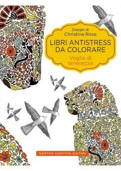 Libri antistress da colorare. Voglia di tenerezza