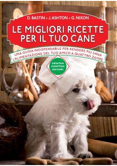 Le migliori ricette per il tuo cane
