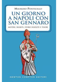 Un giorno a Napoli con san Gennaro