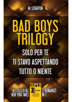 Bad Boys Trilogy - 3 in 1