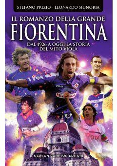 Il romanzo della grande Fiorentina