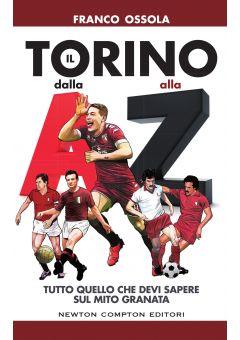 Il Torino dalla A alla Z