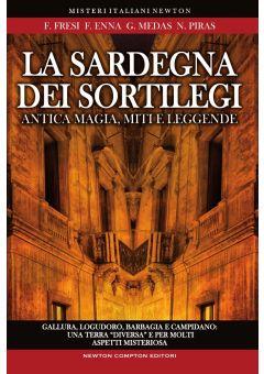 La Sardegna dei sortilegi