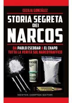 Storia segreta dei narcos