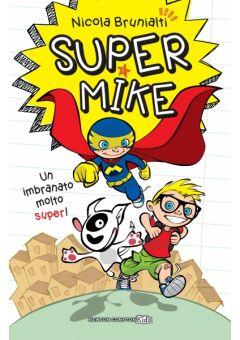Super Mike 1 Un imbranato molto super!